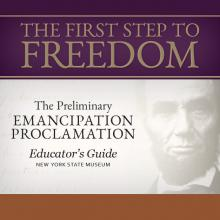 The Next Step to Freedom: An Educator's Guide for the Preliminary Emancipation Proclamation