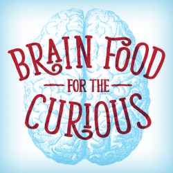 Brainfood for the curious Graphic