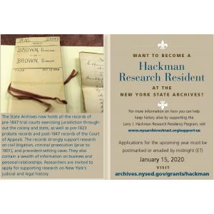 WANT TO BECOME A Hackman Research Resident AT T H E NEW YORK STATE ARCHIVES