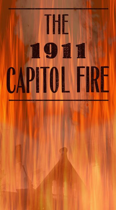 1911 Capitol Fire exhibition graphic