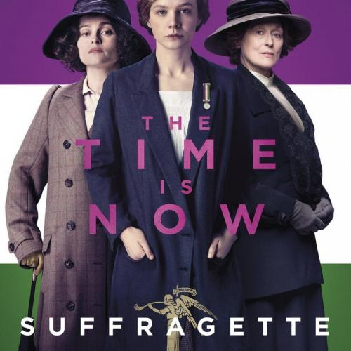 Suffragette Poster The Time is Now